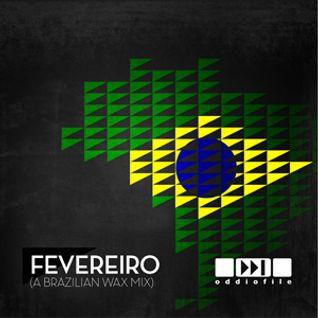 Fevereiro (A Brazilian Wax Mix)