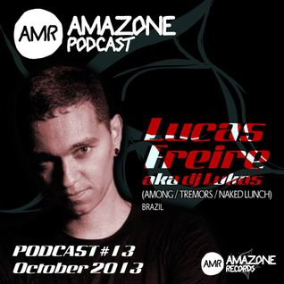 Lucas Freire AMRpodcast #13 - oct2013