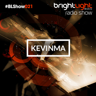 #021 BrightLight Music Radio Show with KevinMa