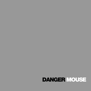 Danger Mouse The Grey Album