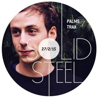 Solid Steel Radio Show 27/2/2015 Part 1 + 2 - Palms Trax