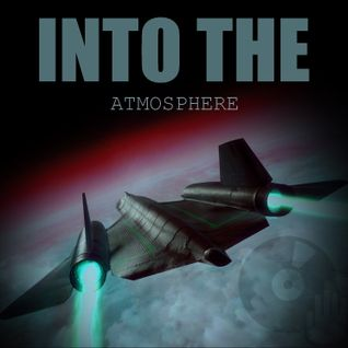 INTO THE ATMOSPHERE