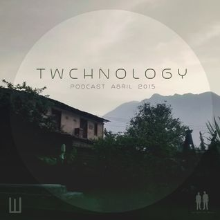 TWCHNOLOGY - Podcast ABRIL 2015