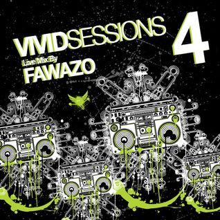 Vivid Sessions 4 :: Live mix by FawazO