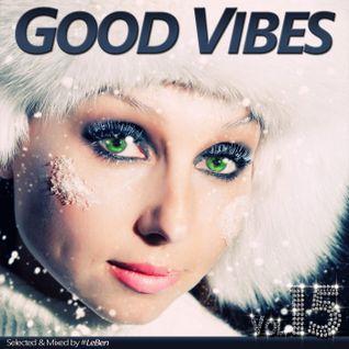 GOOD VIBES Vol.15