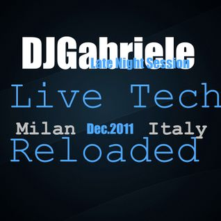 Dj Gabriele , Late Night Session Live set Milan - Italy dec 2011