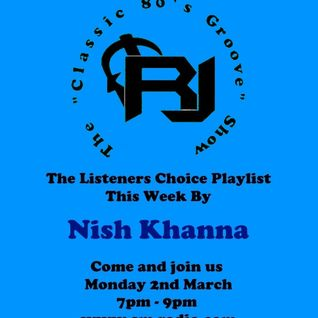 "RJ's ""Classic 80's Groove"" Show on sm-radio.com, The Listeners Choice Playlist, Mon 2nd March 15"