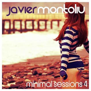 Javier Montoliu - Mixtape Minimal Sessions 4 (July 2013)