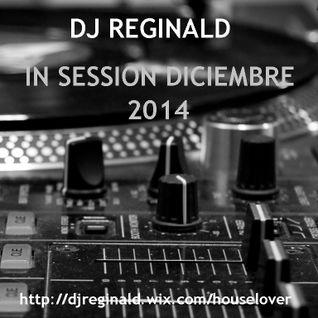 Dj Reginald - Session Diciembre 2014
