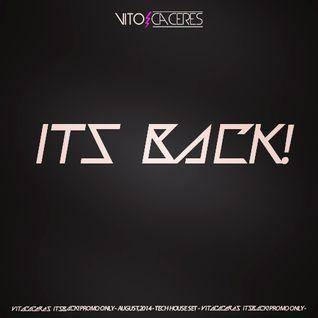 Dj Vito Cáceres  - Its Back!
