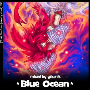 #108 Blue Ocean [mixed by Юrkanik] 2010