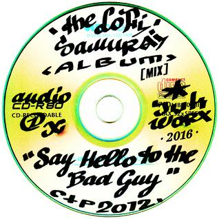 the LoFi Samurai - Say Hello to the Bad Guy [Mix]