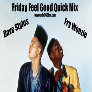 Friday Feel Good Quick Mix ~ House Party
