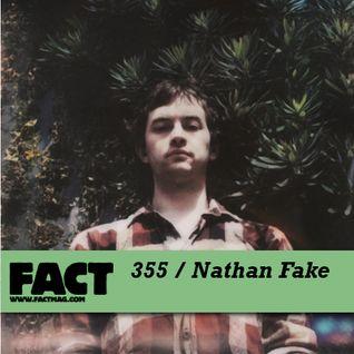 FACT mix 355 - Nathan Fake (Nov '12)