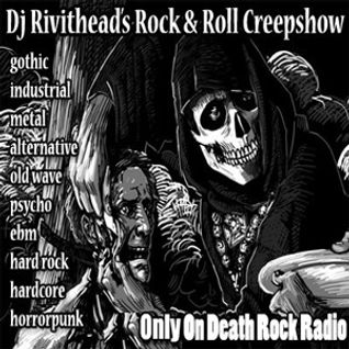 Dj RIVITHEAD - THE ROCK AND ROLL CREEPSHOW Sept 2016