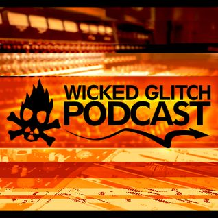 Wicked Glitch Radio Show #27