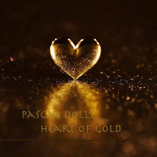 Pascal Dollé - HEART OF GOLD