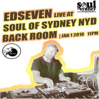 SOUL OF SYDNEY 237: Edseven live at Soul of Sydney NYD Special 2016  