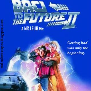 Bad To The Future 2