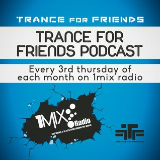 T.F.F. @trance4friends pres.Trance for friends podcast ep. 33, Sep 2015