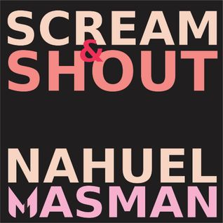 Scream & Shout - Will.i.am Britney Spears (Nahuel Masman Vitale mix)