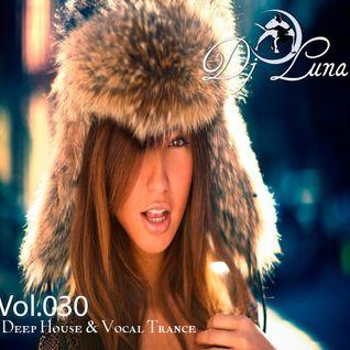 PROGRESSIVE HOUSE TECH HOUSE - DJ LUNA - VOL.030