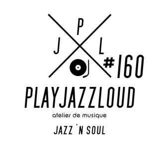 PJL sessions #160 [jazz 'n soul]