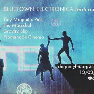 Bluetown Electronica live show 13.03.16