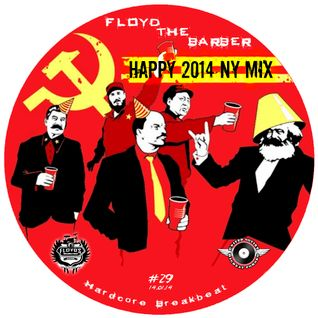 Floyd the Barber - 2014 New Year Breakbeat Mix 19
