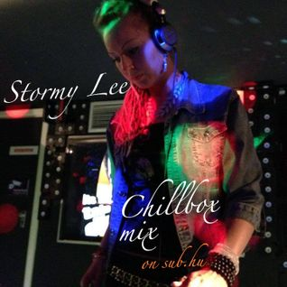 Stormy Lee - Chillbox mix on Sub.hu (29.09.2014)