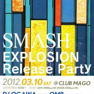 OMB DJ MIX Smash@Mago(Nagoya) Mar.2012