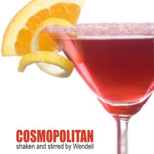 Cosmopolitan shaken & stirred by Wendell