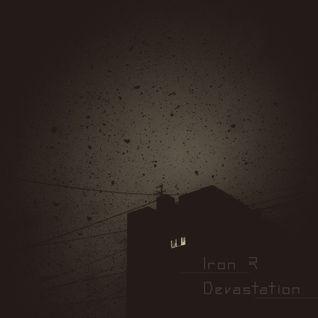 Iron R - Devastation