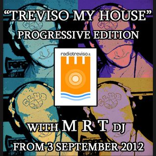"▓▓▓▓▓▓▓▓▓ M R T @ ""Treviso My House"" Prog. Edition - 10/12 Set 2 - for RadioTreviso.it"