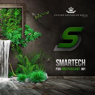 FSS Mini Podcast 001 by Smartech