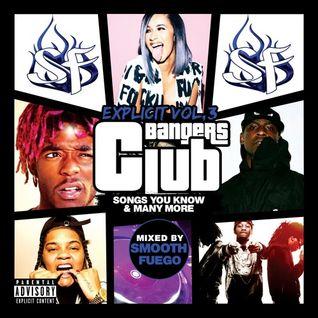 Explicit Club Bangers Vol. 3 - RnB, Hip-Hop, Grime