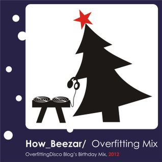 How_Beezar_-_Overfitting_Mix-2012