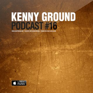Kenny Ground Podcast #16