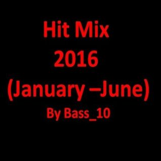 Hit Mix 2016 (January - June, 7 tracks)