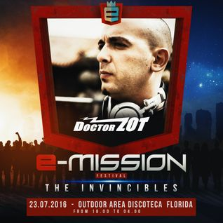 Doctor Zot ft. Mc Ivan Maister @ E-Mission 2016 - The Invincibles - Florida - Italy