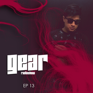 GEAR RADIOSHOW EP13 by D-UPSIDE