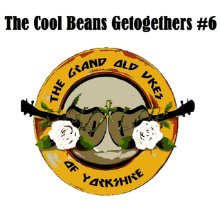 The Cool Beans Getogethers #6 - The Grand Old Ukes Of Yorkshire