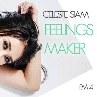 CELESTE SIAM FeelingsMaker #04