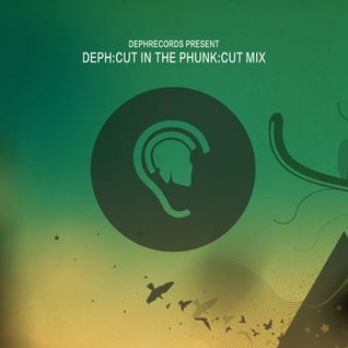 Dephrecords Presents : DEPH:CUT in the Phun:cut Mix