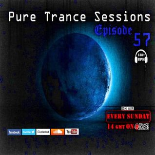 Pure Trance Sessions [Episode 57] 138 BPM+