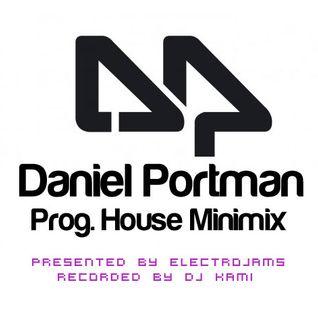 Daniel Portman Progressive House Minimix