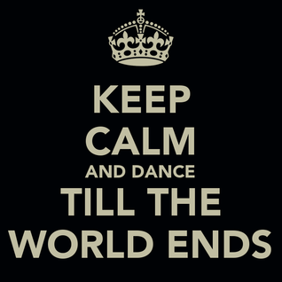 Dance till the world ends - Vol 2