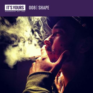 IT'S YOURS Exclusive Mix 008