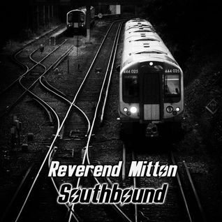 Reverend Mitton - Southbound