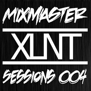 Mixmaster Sessions 004